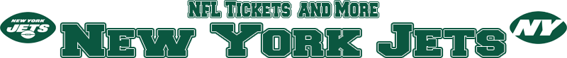 New York Jets Tickets and More