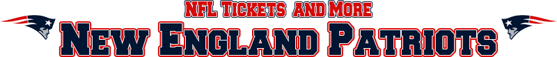 New England Patriots Memorabilia, Tickets and More